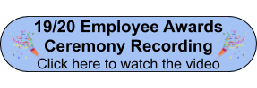 19-20 Employee Awards Ceremony Recording Button